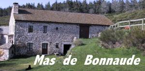 Le Mas de Bonnaude en Lozère ( France )